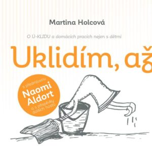 uklidim_az_deti_vyrostou1